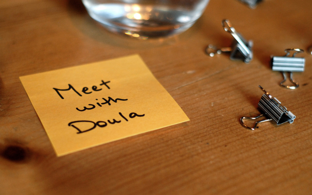 Until We Meet Again – Meetings with your Doula