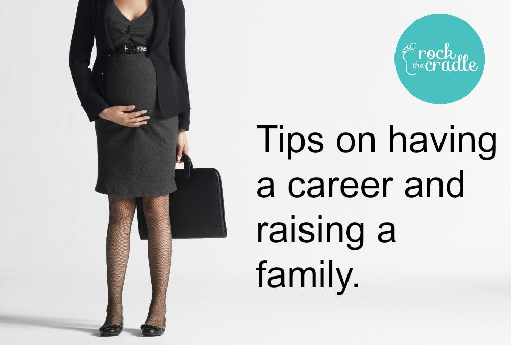 Can you pursue your career and raise a family?