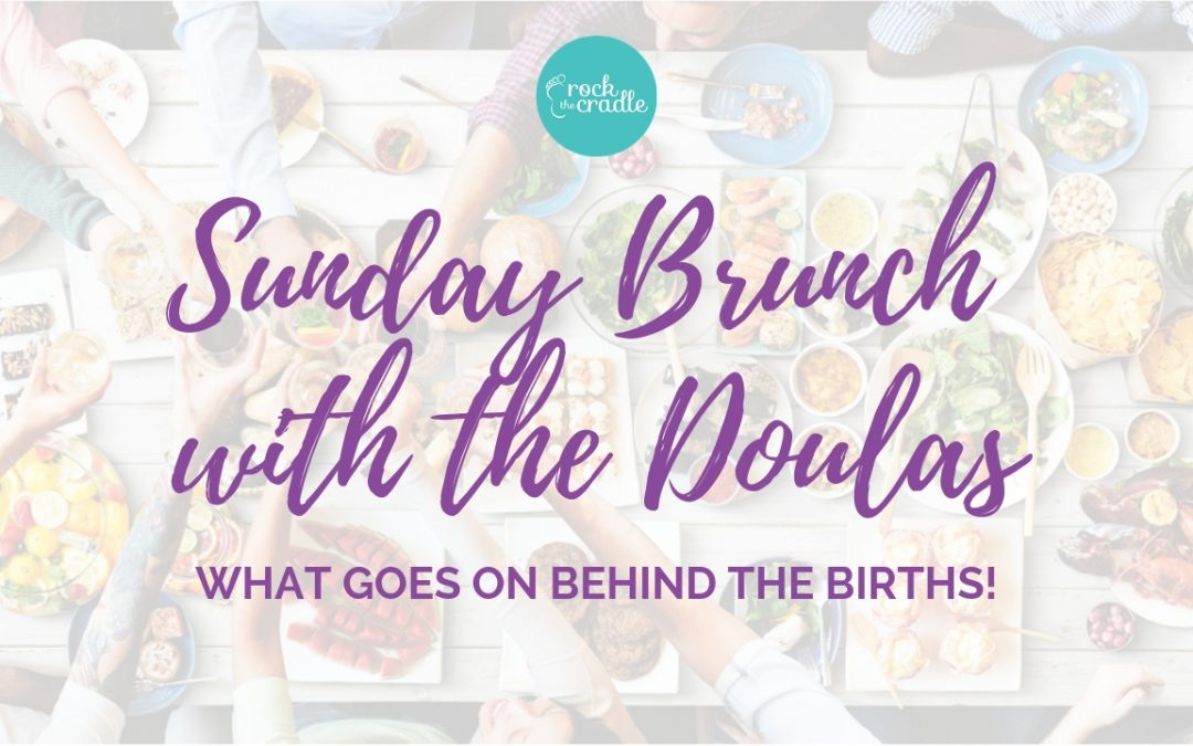 Sunday Brunch with the Doulas #8